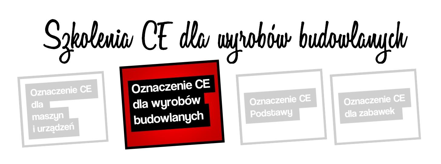 Szkolenia CE - wyroby budowlane