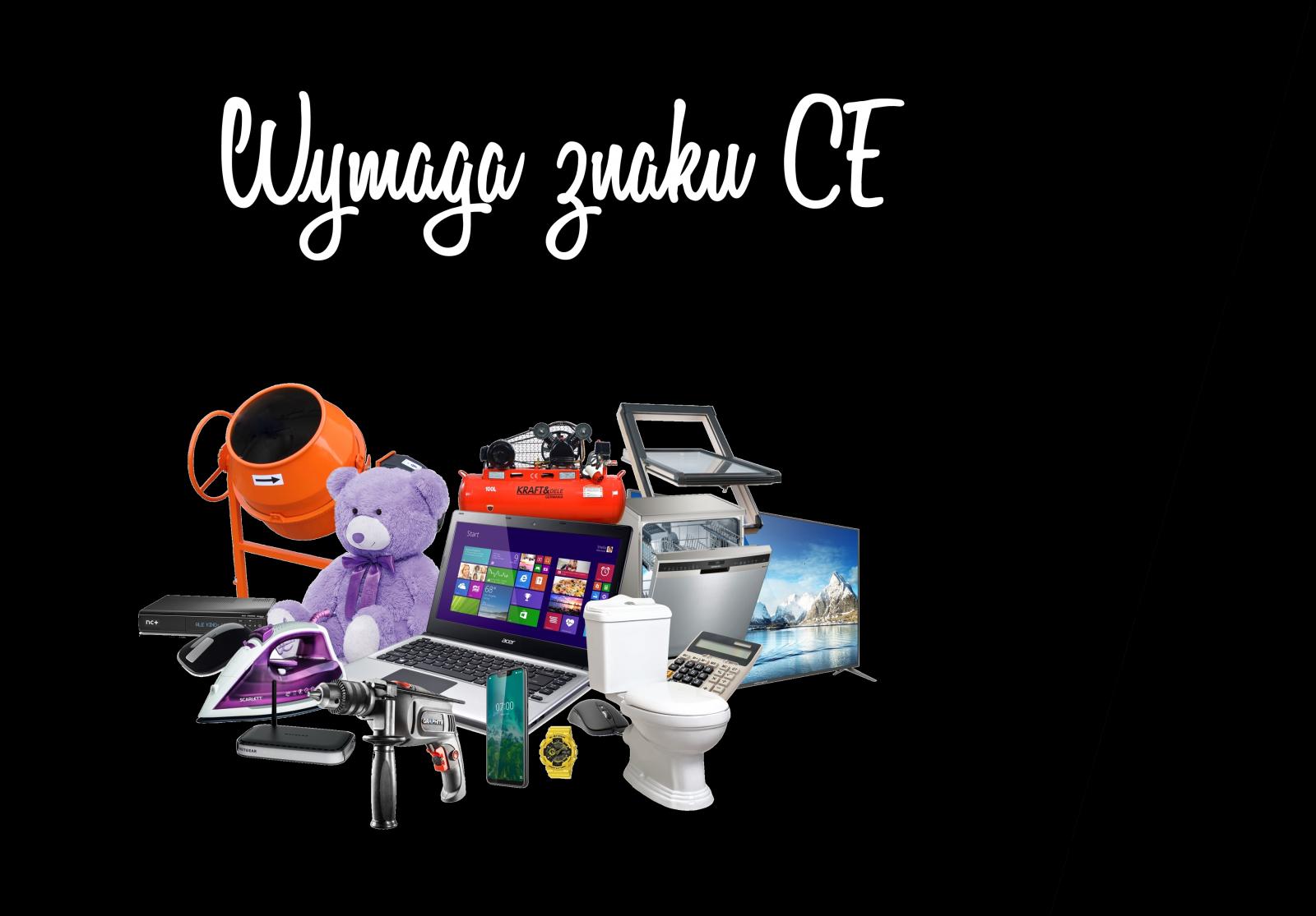 Co wymaga znaku CE?
